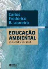 Educação Ambiental: questões de vida