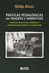 Práticas pedagógicas em imagens e narrativas