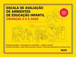 Escala de Avaliação de Ambientes de Educação Infantil (crianças de 3 a 5 anos) ECERS-3