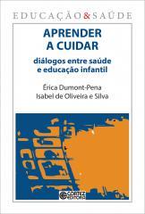 Aprender a cuidar: diálogos entre saúde e educação infantil
