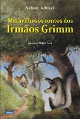 Maravilhosos contos dos Irmãos Grimm