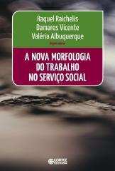 Nova morfologia do trabalho no Serviço Social, A