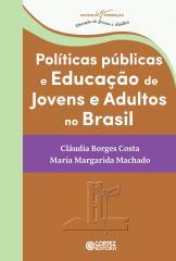 Políticas públicas e educação de jovens e adultos no Brasil