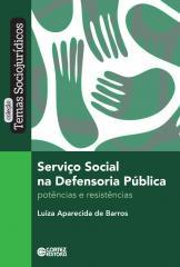 Serviço social na Defensoria Pública - Potências e resistências