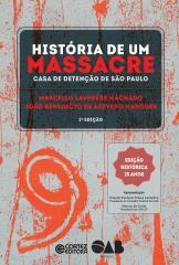 História de um massacre - Casa de detenção de São Paulo