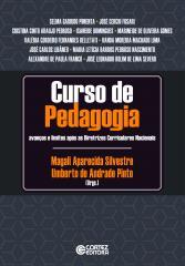 Curso de pedagogia - Avanços e limites após as Diretrizes Curriculares Nacionais