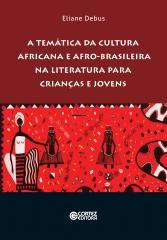 Temática da cultura africana e afro-brasileira na literatura para crianças e jovens, A