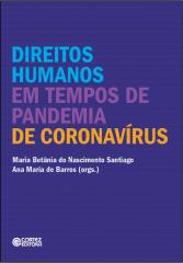 Direitos Humanos em tempos de pandemia de coronavírus
