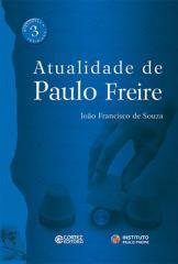 Atualidade de Paulo Freire