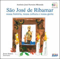 São José de Ribamar - nossa história, nossa cultura e nossa gente
