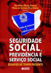 Seguridade Social, Previdência e Serviço Social