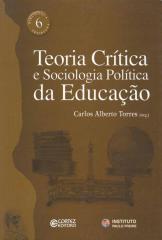 Teoria crítica e sociologia política da educação
