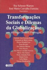 Transformações sociais e dilemas da globalização - um diálogo Brasil / Portugal
