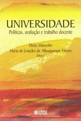 Universidade - políticas, avaliação e trabalho docente