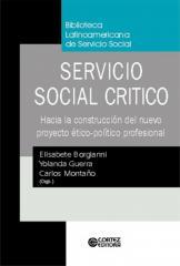 Servicio Social crítico - hacia la construcción del nuevo proyeto ético-político profesional