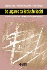 Lugares da exclusão social, Os