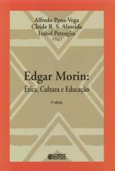 Edgar Morin - ética, cultura e educação