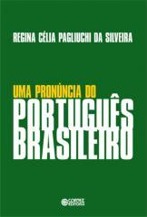 Pronúncia do português brasileiro, Uma