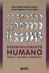 Desenvolvimento humano - história, conceitos e polêmicas