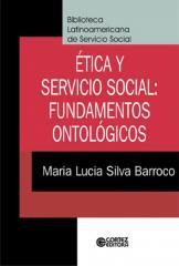 Ética y Servicio Social - fundamentos ontológicos