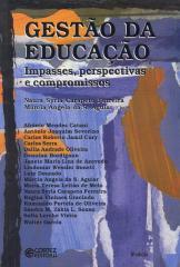 Gestão da educação - impasses, perspectivas e compromissos