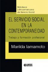 Servicio Social en la contemporaneidad, El - trabajo y formación profesional