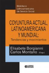 Coyuntura actual, latinoamericana y mundial - tendencias y movimIentos