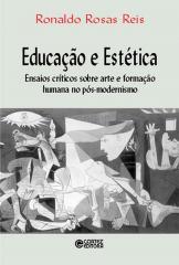 Educação e estética - ensaios críticos sobre arte e formação humana no pós-modernismo