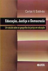Educação, justiça e democracia - um estudo sobre as geografias da justiça em educação