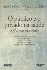 Público e o privado na saúde, O - o PAS em São Paulo