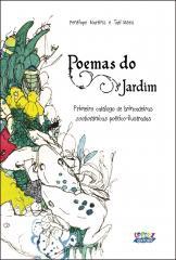 Poemas do jardim - primeiro catálogo de brincadeiras zoobotânicas poético-ilustradas