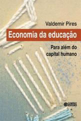 Economia da educação - para além do capital humano