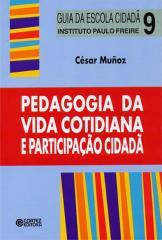 Pedagogia da vida cotidiana e participação cidadã
