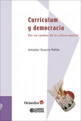 Currículum y democracia: Por un cambio de la cultura escolar