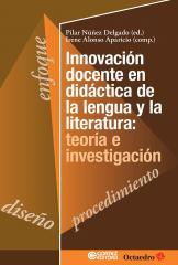 Innovación docente en didática de la lengua y la literatura: teoría e investigación