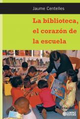 Biblioteca, el corazón de la escula, La