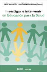 Investigar y intervenir en Educación para la Salud
