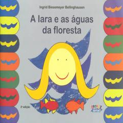 Iara e as águas da floresta, A