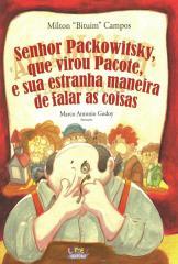 Senhor Packowitsky, que virou Pacote, e sua estranha maneira de falar as coisas