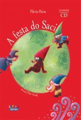 Festa do Saci, A (acompanha cd)