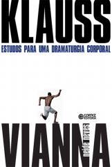Klauss Vianna - estudos para uma dramaturgia corporal