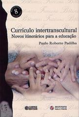 Currículo intertranscultural - novos itinerários para a educação