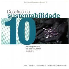 Desafios da sustentabilidade - tecnologia social no foco dos jornais brasileiros