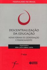 Descentralização da educação - novas formas de coordenação e financiamento