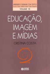 Educação, imagem e mídias