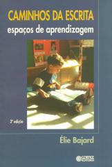 Caminhos da escrita - espaços de aprendizagem