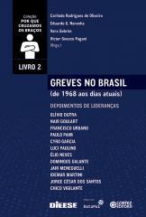 Greves no Brasil (de 1968 aos dias atuais) Volume 2