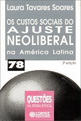 Custos sociais do ajuste neoliberal na América Latina, Os