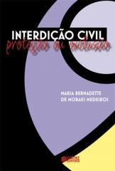Interdição civil - proteção ou exclusão