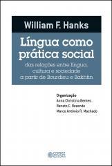 Língua como prática social - das relações entre língua, cultura e sociedade a partir de Bourdieu e B